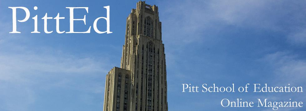 PittEd - School of Education Magazine - September 2015